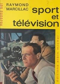 Raymond Marcillac et Christian Quidet - Sport et télévision.