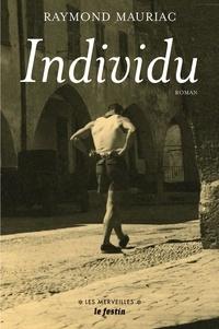 Raymond Mauriac - Individu.