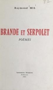 Raymond Mil - Brande et serpolet.