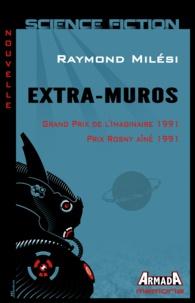 Raymond Milési - Extra-Muros.