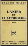 Raymond Millet - L'ânier du Luxembourg.