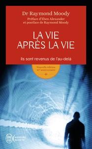 Lire des livres en ligne sans téléchargement La vie après la vie  - Ils sont revenus de l'au-delà en francais par Raymond Moody 9782290139172 ePub PDF CHM