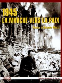 Raymond Muelle - 1945 La marche vers la paix.