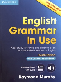 Raymond Murphy - English Grammar in Use - A self-study reference and practice book for intermediate learners of english with answers and eBook.