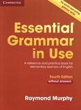 Raymond Murphy - Essential Grammar in Use - A Reference and Practice Book for Elementary Learners of English - Without Answers.