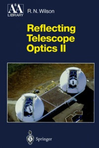 REFLECTING TELESCOPE OPTICS. - Volume 2, Manufacture, testing, alignment, modern techniques.pdf