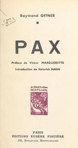Raymond Offner et Heinrich Mann - Pax.