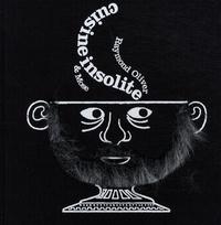Raymond Oliver et  Mose - Cuisine insolite.