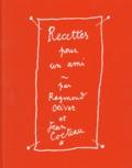 Raymond Oliver et Jean Cocteau - Recettes pour un ami - Avec 2 ex-libris.