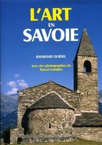 Raymond Oursel - L'art en Savoie.