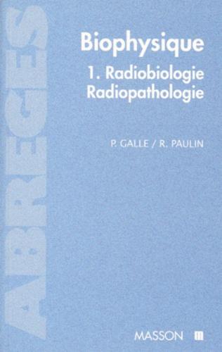 Raymond Paulin et Pierre Galle - .