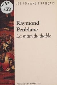 Raymond Penblanc - La Main du diable.