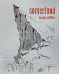 Raymond Penblanc - Somerland.