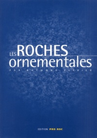 Raymond Perrier - Les roches ornementales.