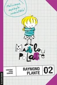 Raymond Plante et Marie-Claude Favreau - Marilou Polaire  : Marilou Polaire, volume 2.