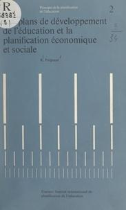 Raymond Poignant et Clarence Edward Beeby - Les plans de développement de l'éducation et la planification économique et sociale.