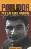 Raymond Poulidor - Poulidor - Pack 2 volumes.