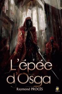 Raymond Procès - L'épée d'Osga.