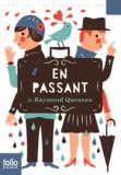 Raymond Queneau - En passant - Un plus un acte pour précéder un drame.