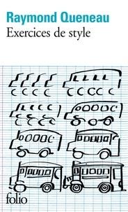 Raymond Queneau - Exercices de style.