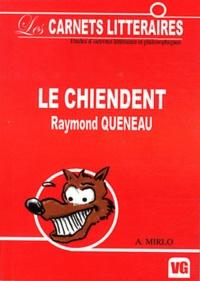 Raymond Queneau et Audrey Mirlo - Le chiendent.