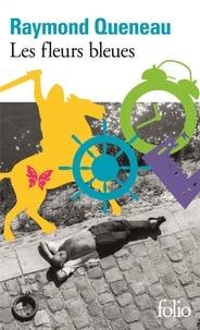 Raymond Queneau - Les Fleurs bleues.
