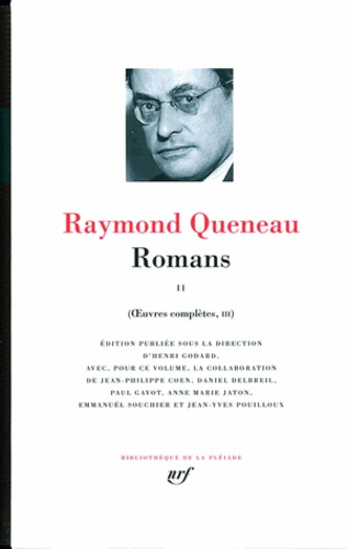 Raymond Queneau - Oeuvres complètes - Tome 3, Romans 2.