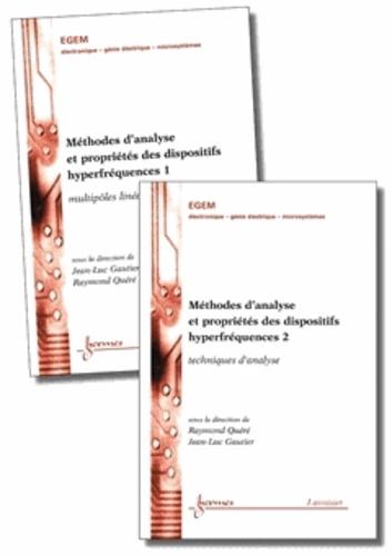 Raymond Quéré et Jean-Luc Gautier - Méthodes d'analyse et propriétés des dispositifs hyperfréquences - 2 volumes.