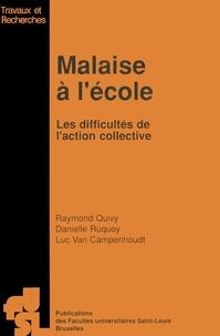 Raymond Quivy et Danielle Ruquoy - Malaise à l'école - Les difficultés de l'action collective.