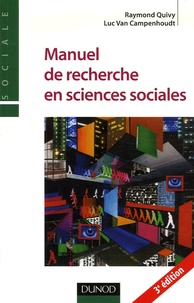 Raymond Quivy et Luc Van Campenhoudt - Manuel de recherche en sciences sociales.