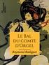 Raymond Radiguet - Le Bal du comte d'Orgel.