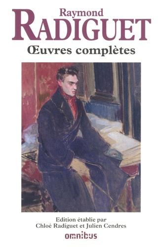 Oeuvres complètes Raymond Radiguet