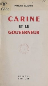 Raymond Rambaur - Carine et le gouverneur.