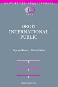 Raymond Ranjeva et Charles Cadoux - Droit international public.