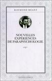 Raymond Réant - Nouvelles expériences de parapsychologie.