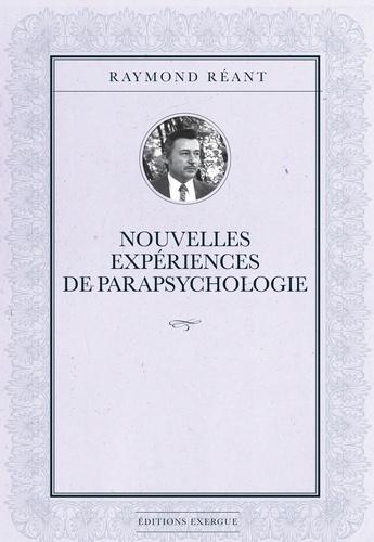 Nouvelles expériences de parapsychologie - Raymond Réant - Format ePub - 9782702919231 - 13,99 €