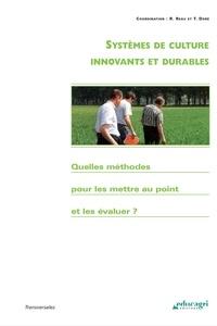 Raymond Reau et Thierry Doré - Systèmes de culture innovants et durables - Quelles méthodes pour les mettre au point et les évaluer ?.