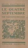 Raymond Recouly - Le quatre septembre.