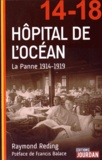Raymond Reding - Hôpital de l'Océan - La Panne 1914-1919.