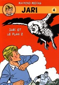 Raymond Reding - Jari Tome 4 : Jari et le plan Z.