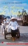 Raymond Reding - Le roman de Saigon.