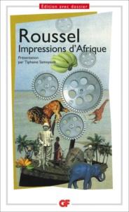 Raymond Roussel - Impressions d'Afrique.