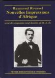 Raymond Roussel - Nouvelles Impressions d'Afrique.