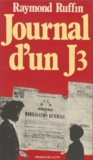 Raymond Ruffin - Journal d'un J3.