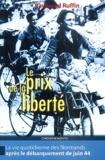 Raymond Ruffin - Le prix de la liberté.