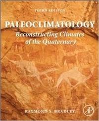 Corridashivernales.be Paleoclimatology - Reconstructing Climates of the Quaternary Image