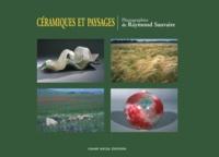 Raymond Sauvaire - Céramiques et paysages.