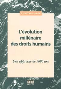 Lévolution millénaire des droits humains. Une approche de 5000 ans.pdf
