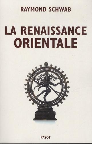 Raymond Schwab - La Renaissance orientale.