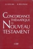 Raymond Séguineau et Olivier Odelain - Concordance thématique du Nouveau Testament.